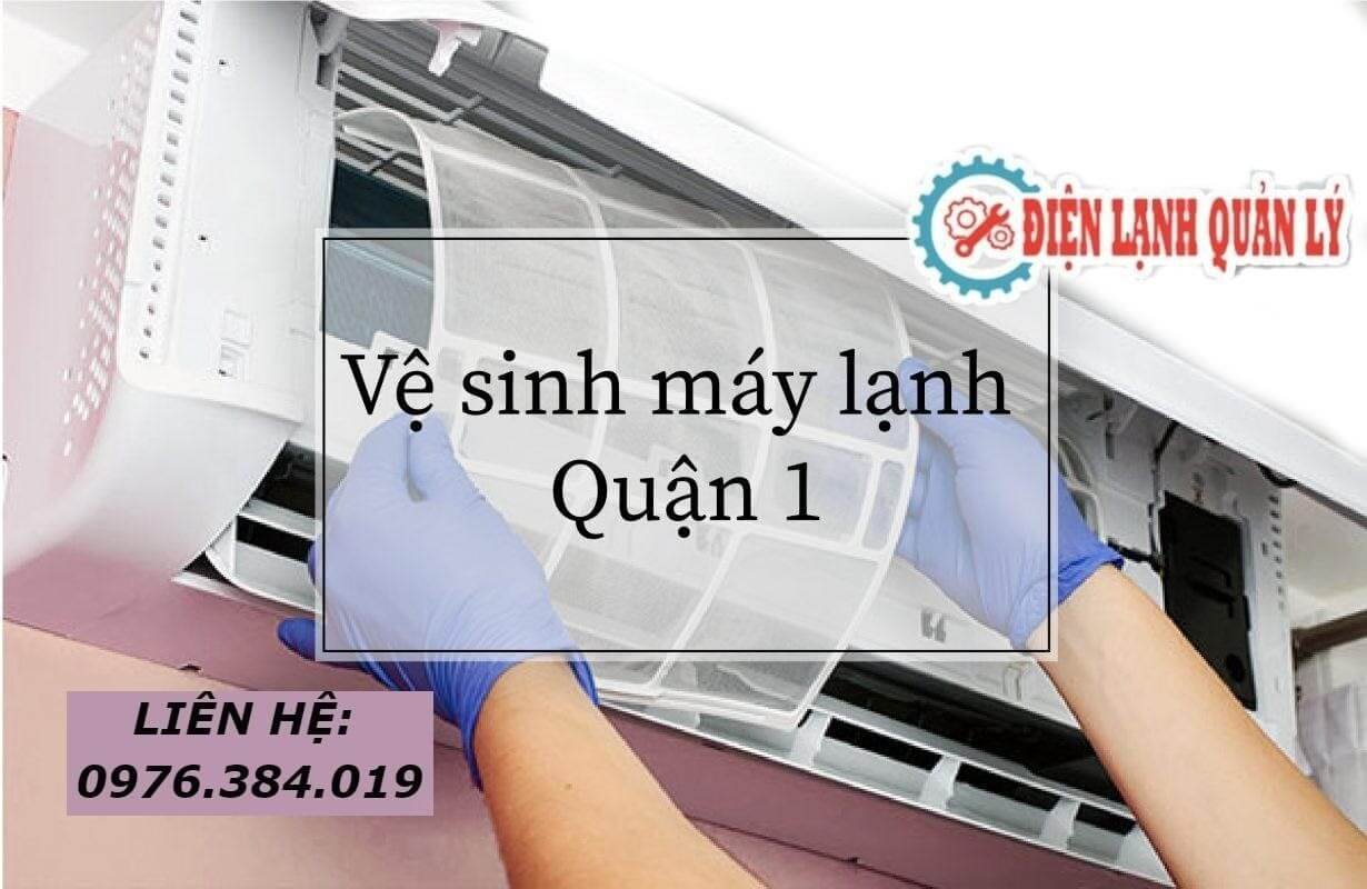 Dịch vụ vệ sinh máy lạnh quận 1 uy tín và chất lượng cao.