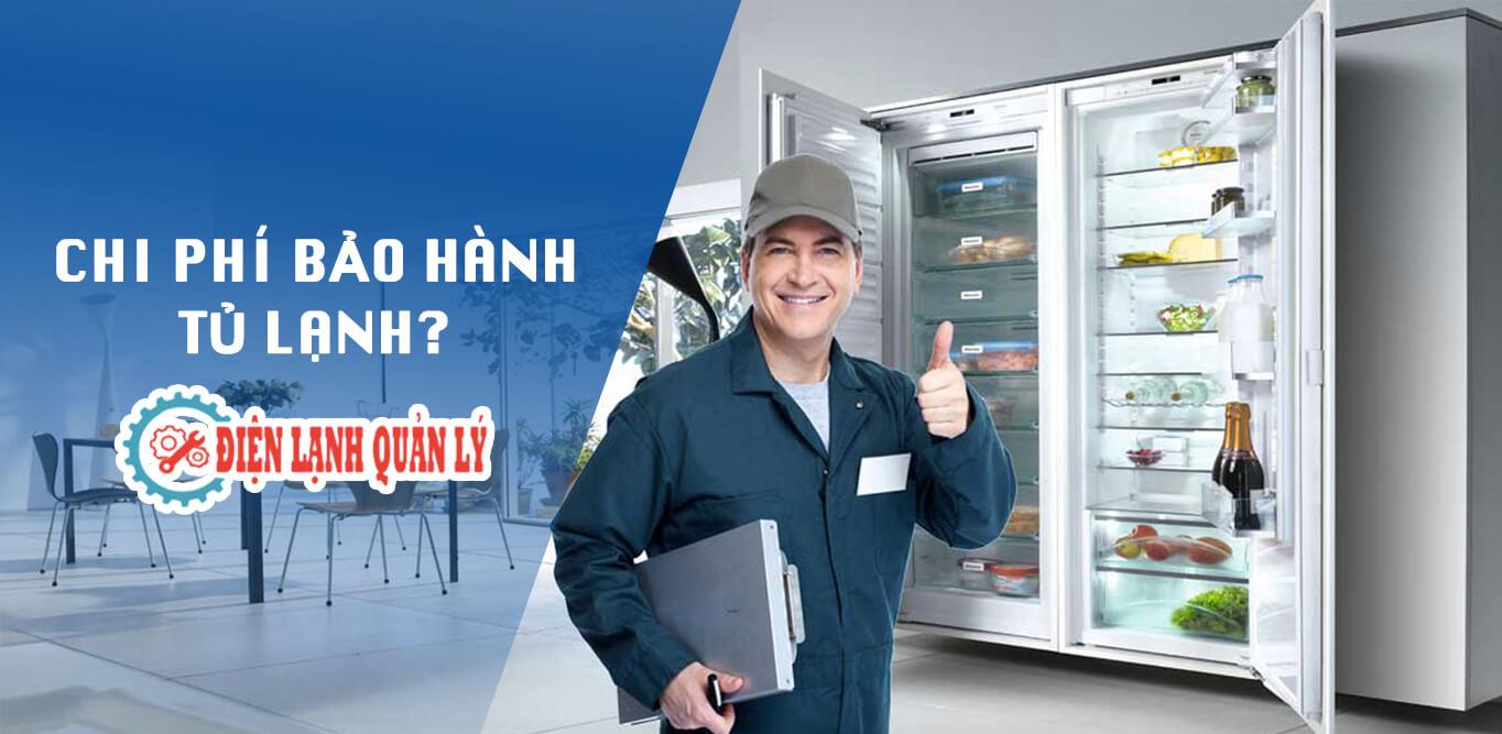 chi phí bảo hành tủ lạnh