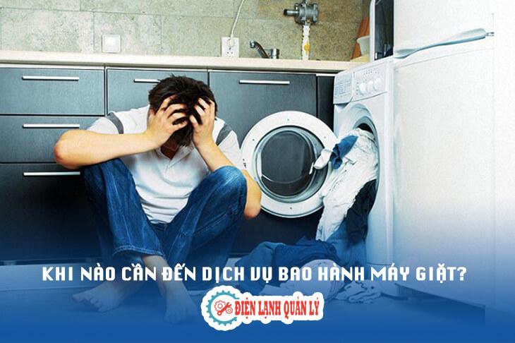 khi nào nên bảo hành máy giặt