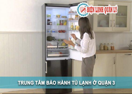 trung tâm bảo hành tủ lạnh ở quận 3