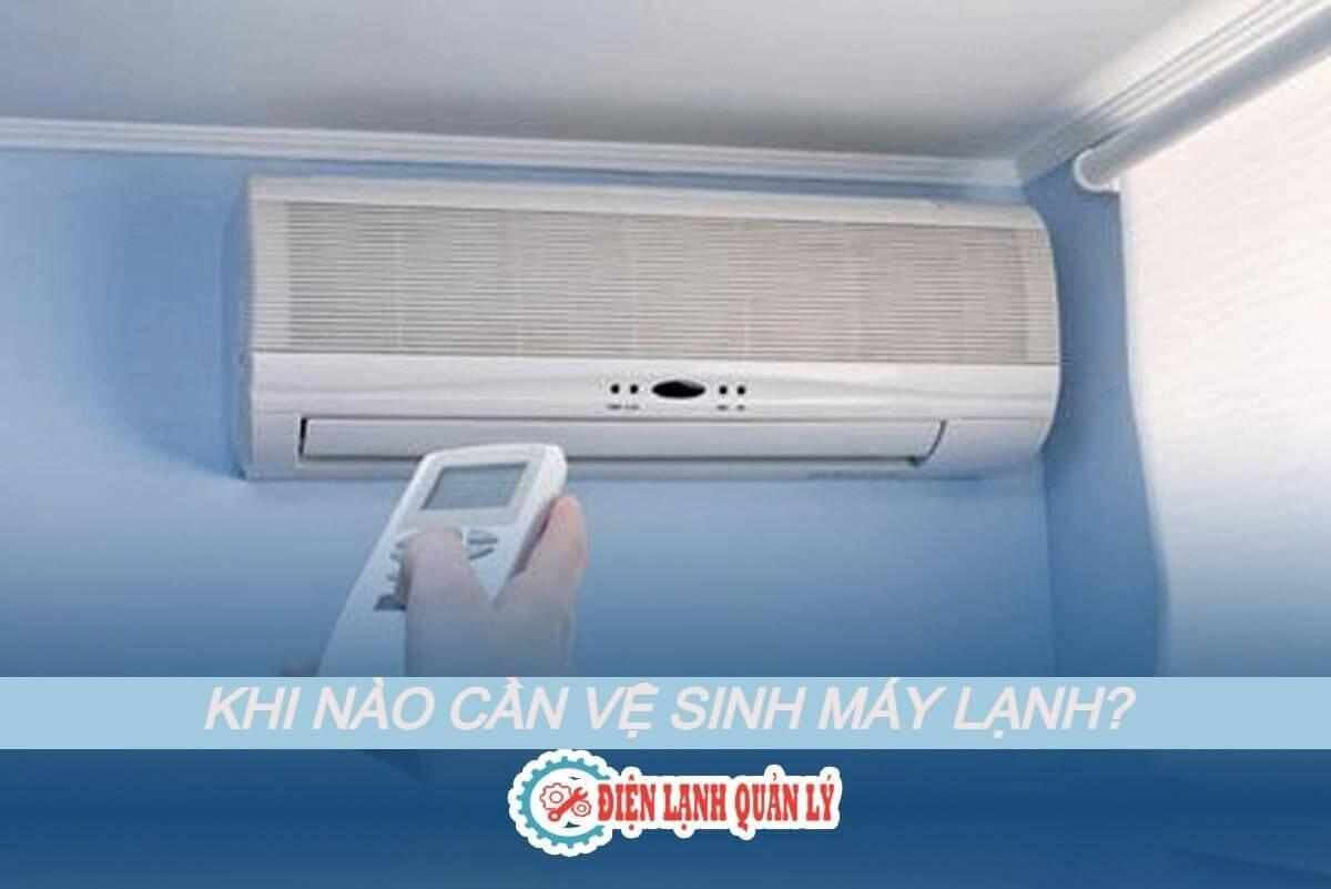 Lưu ý khi cần vệ sinh máy lạnh.